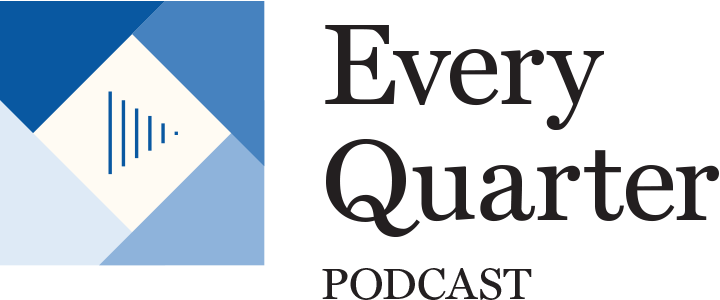 Every Quarter Podcast